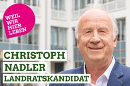 Christoph Nadler - Unser Landrat
